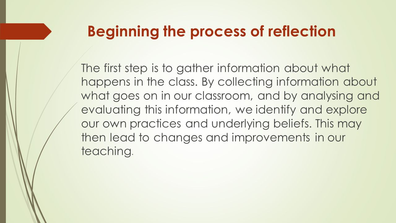 Beginning the process of reflection