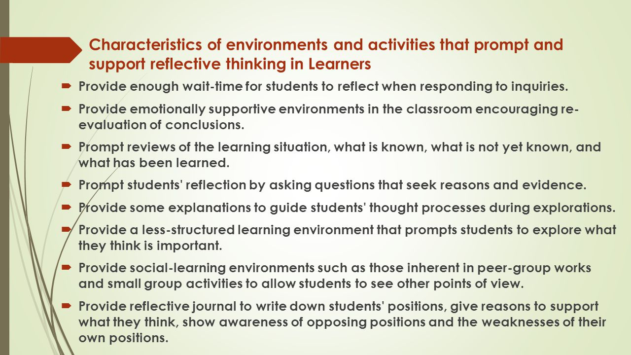 Characteristics of environments and activities that prompt and support reflective thinking in Learners