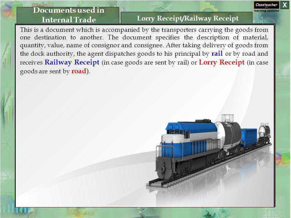 documents used in internal trade lorry receiptrailway receipt