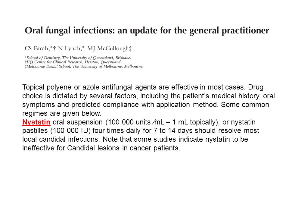 Topical polyene or azole antifungal agents are effective in most cases