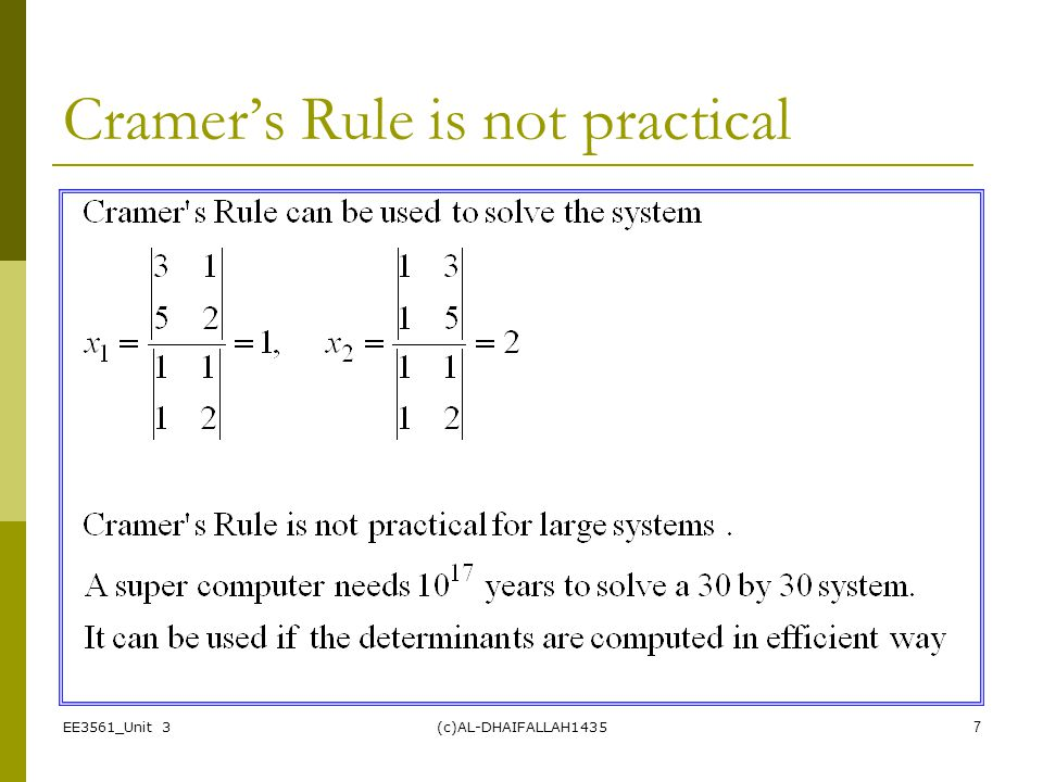 Cramer's Rule is not practical
