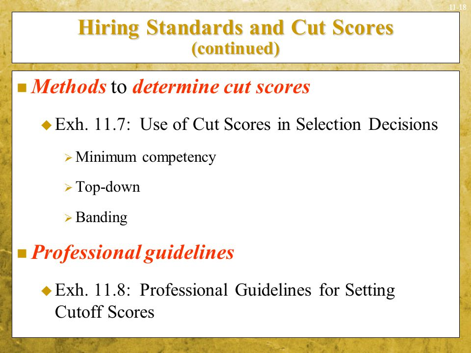Hiring Standards and Cut Scores (continued)