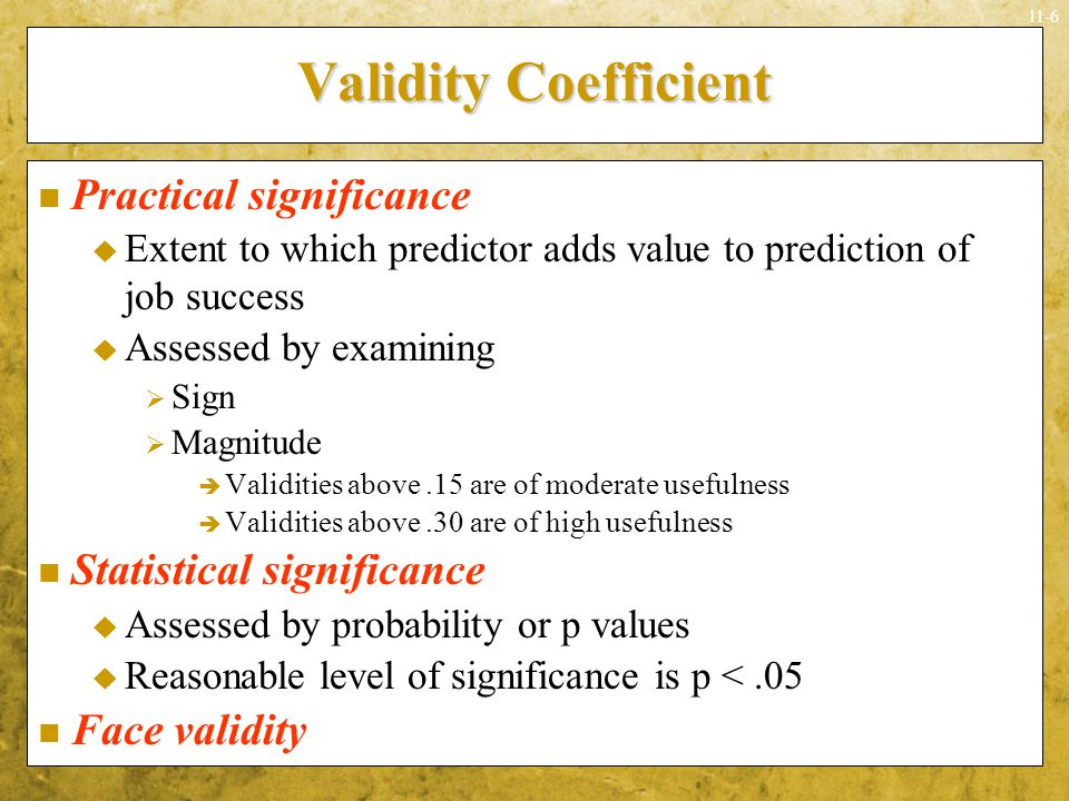 Validity Coefficient Practical significance Statistical significance