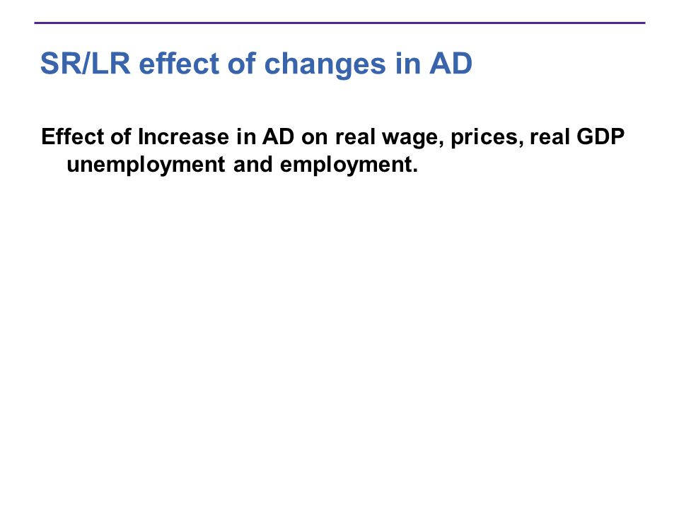 SR/LR effect of changes in AD