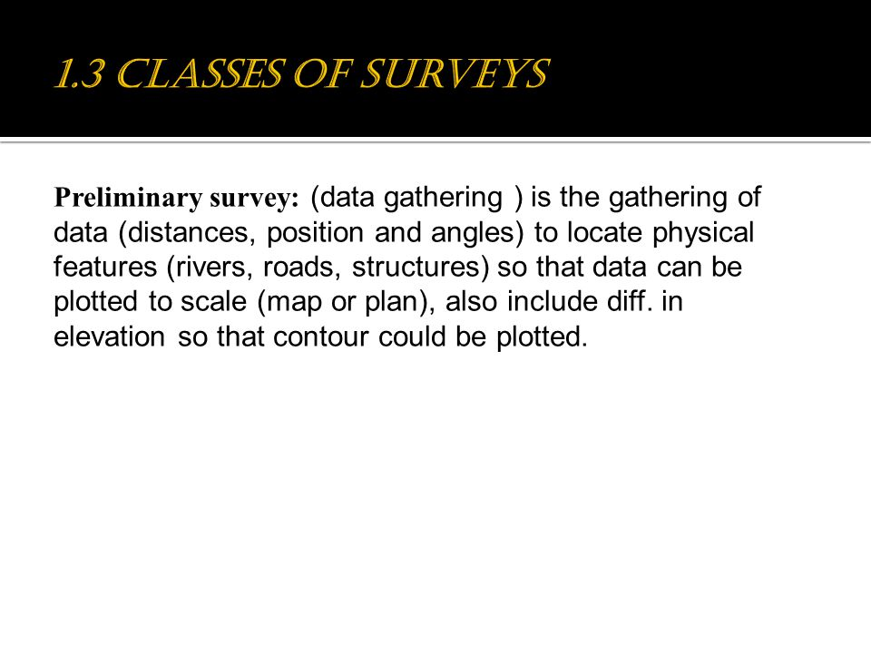 Chapter #1: Basics of Surveying - ppt download