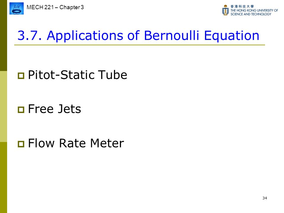 3.7. Applications of Bernoulli Equation