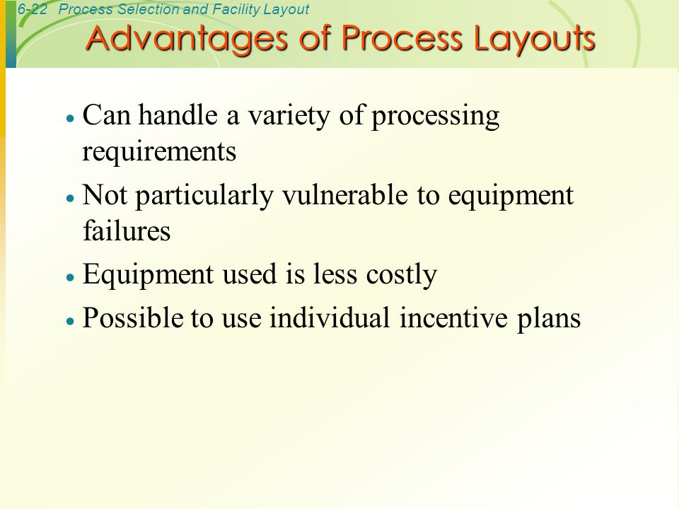 Advantages of Process Layouts