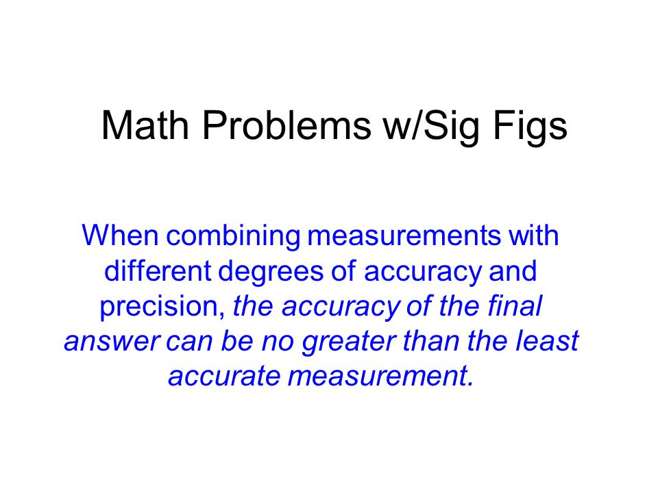 Math Problems w/Sig Figs