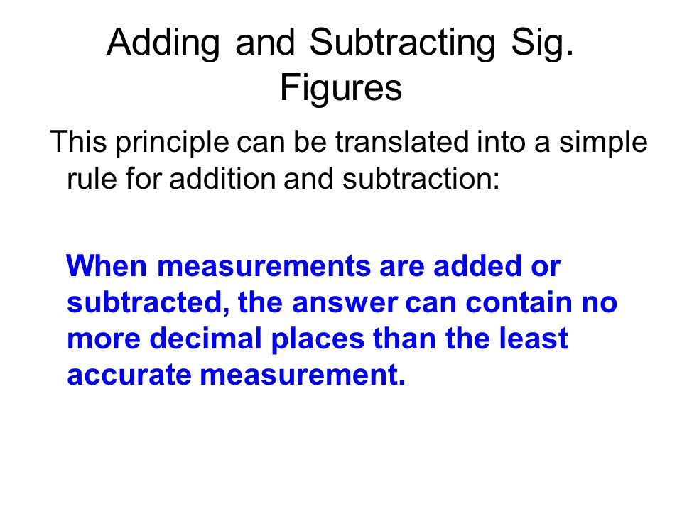 Adding and Subtracting Sig. Figures