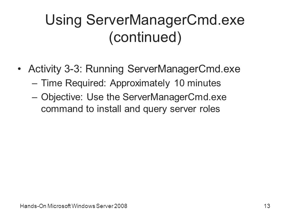 Using ServerManagerCmd.exe (continued)