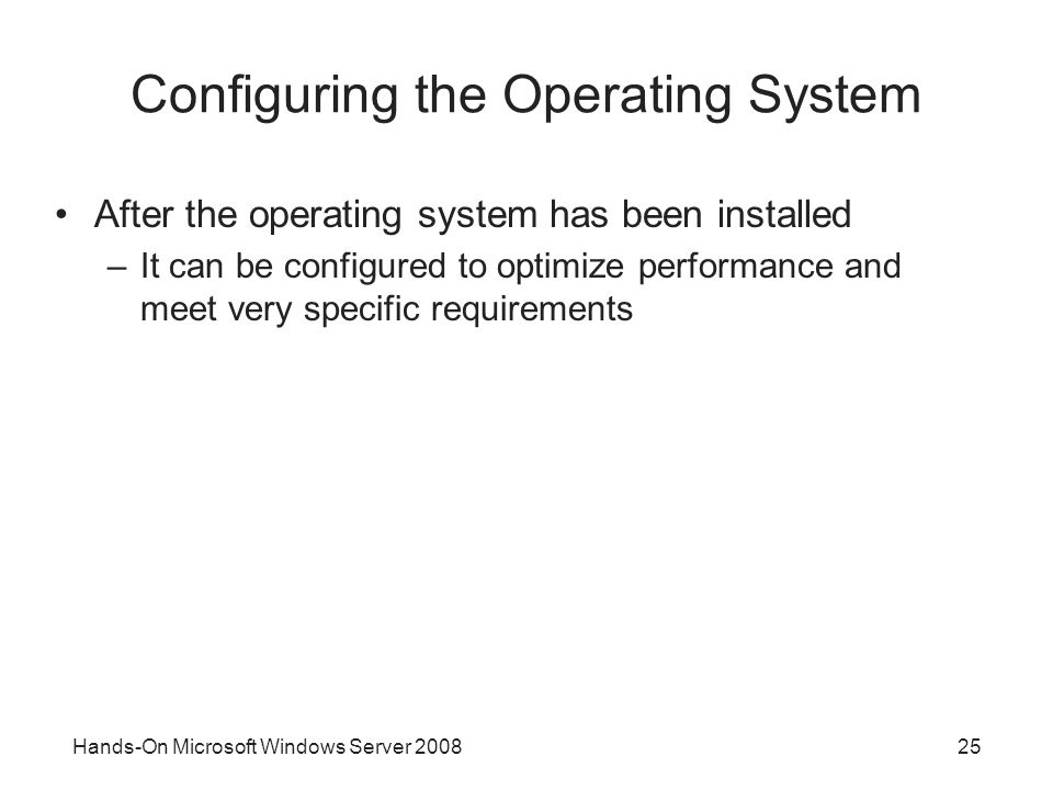 Configuring the Operating System
