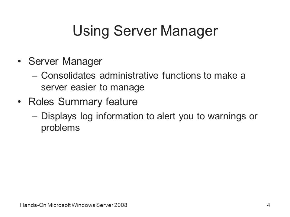 Using Server Manager Server Manager Roles Summary feature