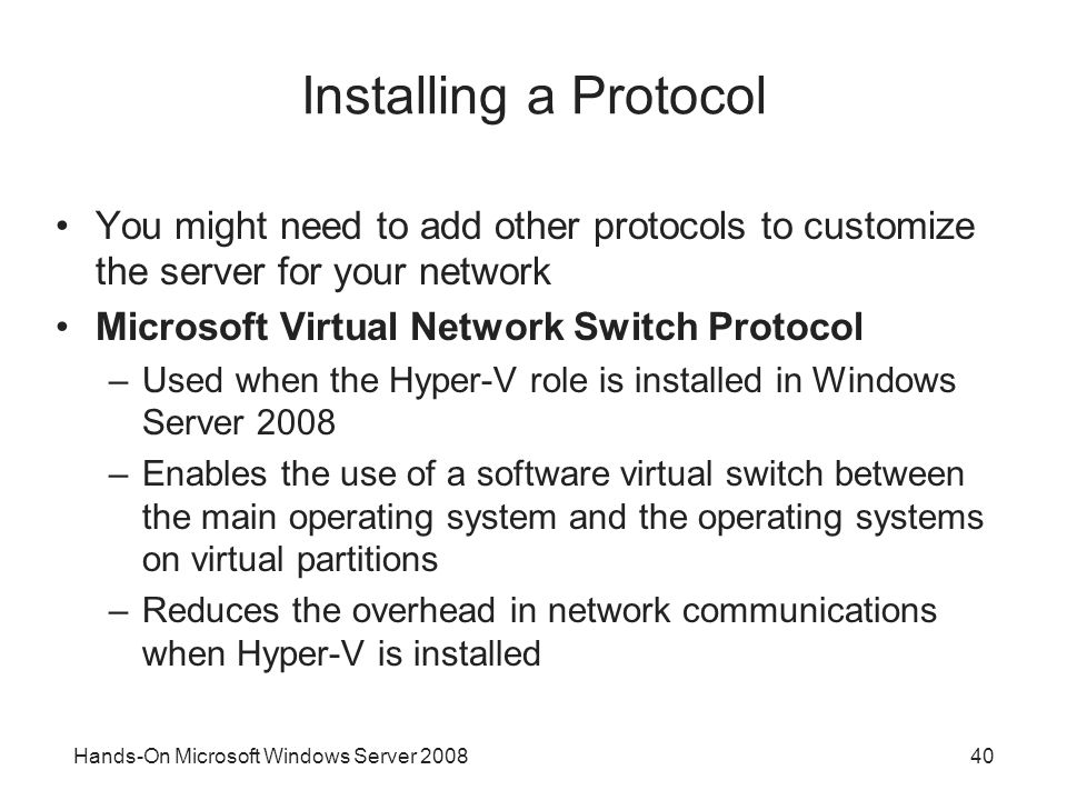 Installing a Protocol You might need to add other protocols to customize the server for your network.