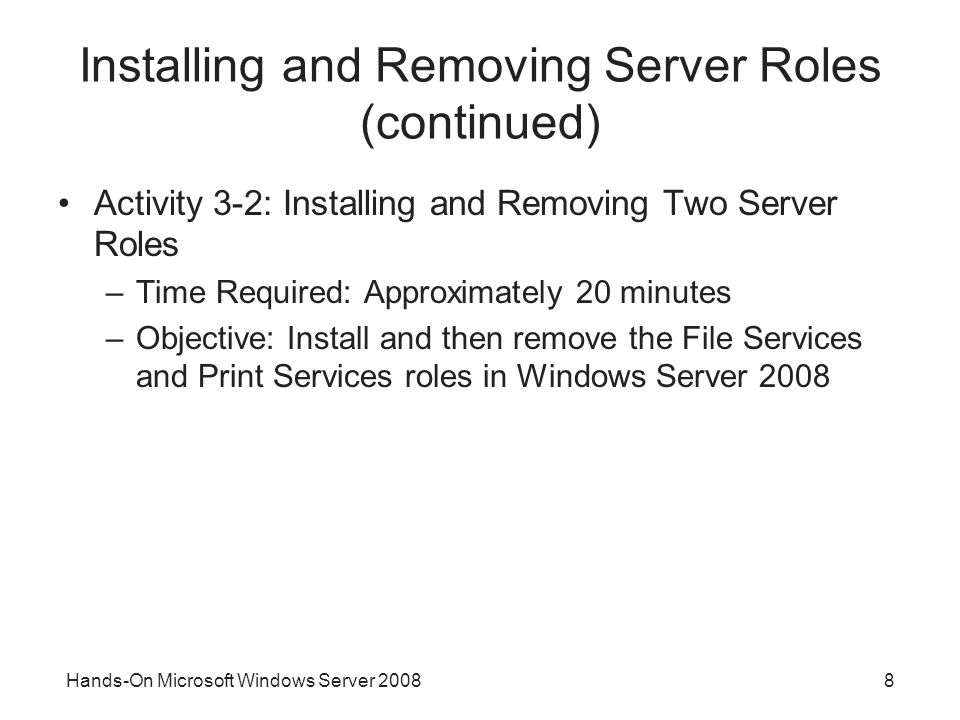 Installing and Removing Server Roles (continued)