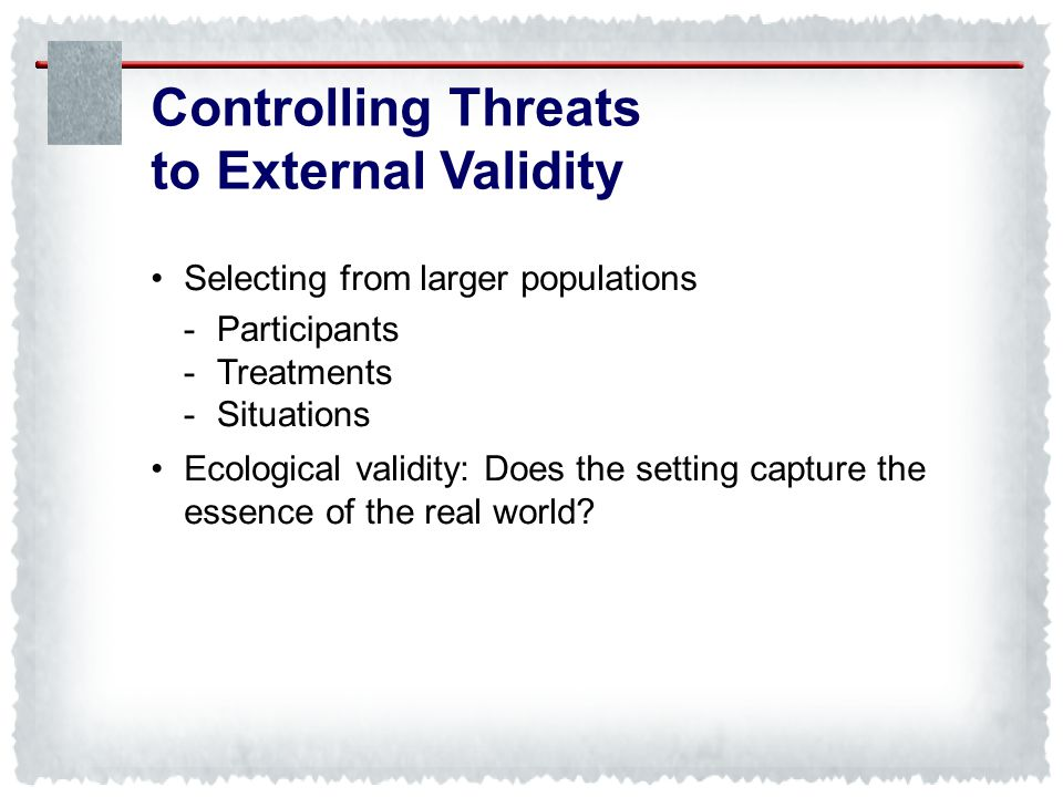 Controlling Threats to External Validity