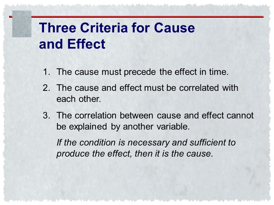 Three Criteria for Cause and Effect