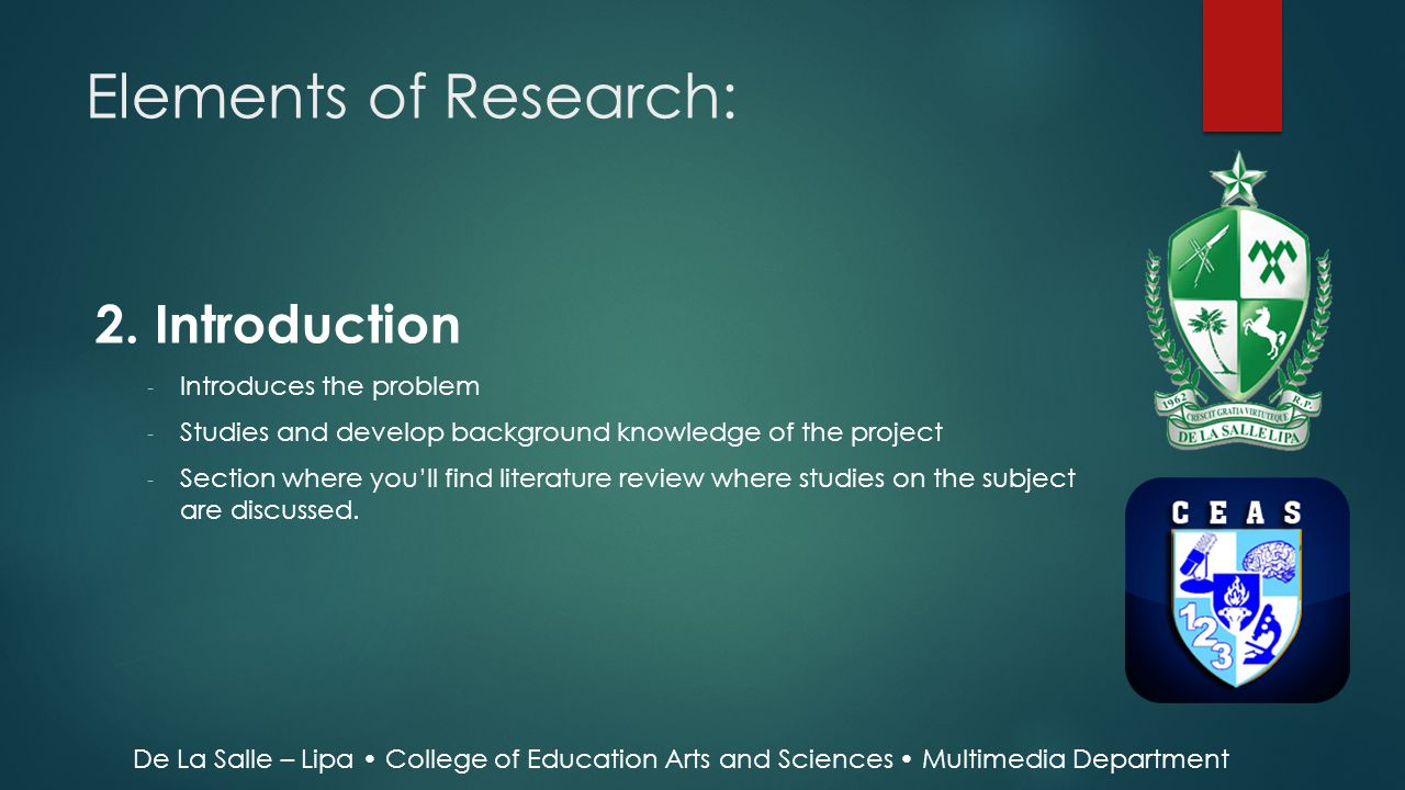 Elements of Research: 2. Introduction Introduces the problem