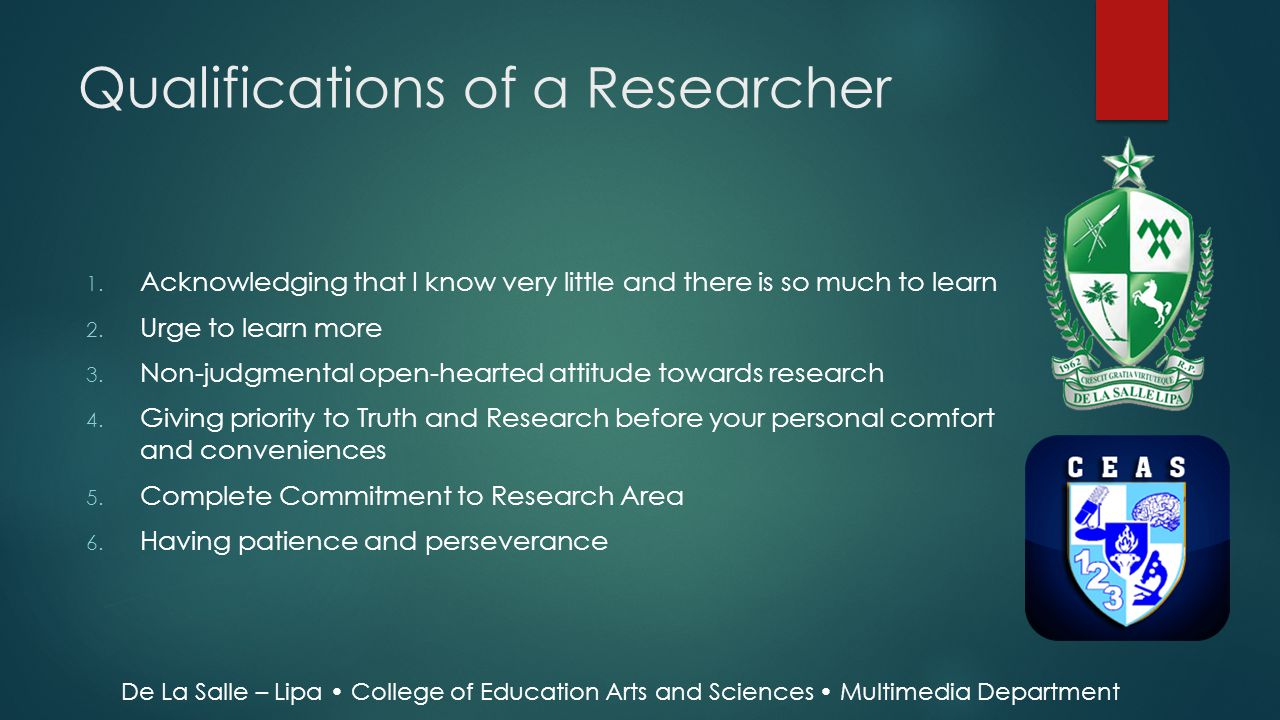 Qualifications of a Researcher