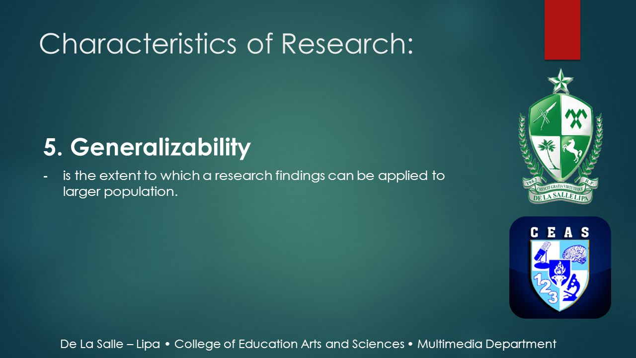 Characteristics of Research: