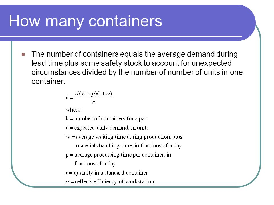 How many containers