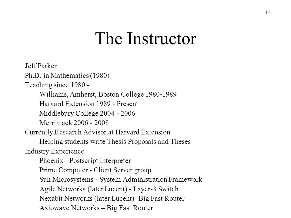 The Instructor Jeff Parker Ph.D. in Mathematics (1980)
