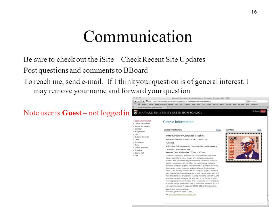 Communication Be sure to check out the iSite – Check Recent Site Updates. Post questions and comments to BBoard.