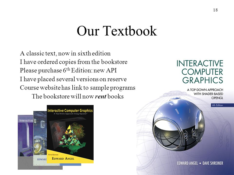 Our Textbook A classic text, now in sixth edition