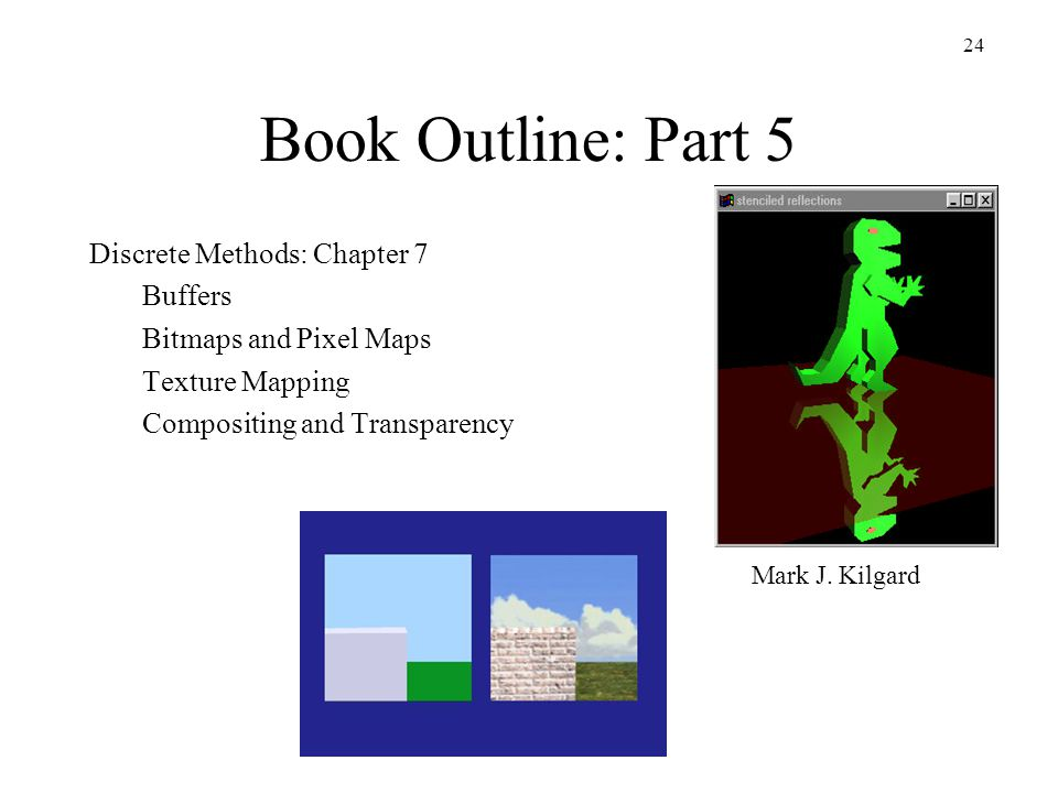 Book Outline: Part 5 Discrete Methods: Chapter 7 Buffers