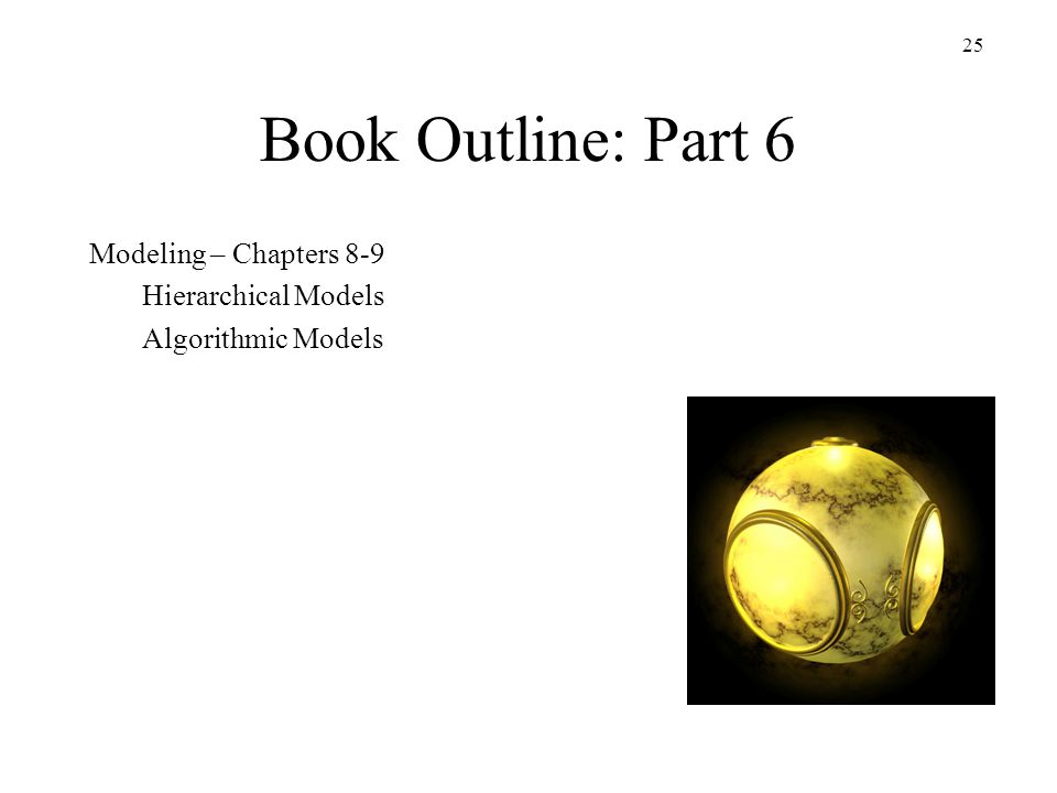 Book Outline: Part 6 Modeling – Chapters 8-9 Hierarchical Models