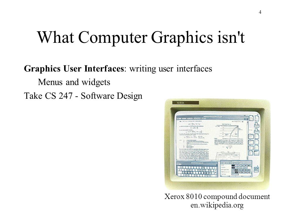 What Computer Graphics isn t