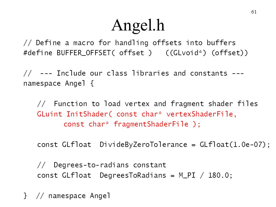 Angel.h // Define a macro for handling offsets into buffers