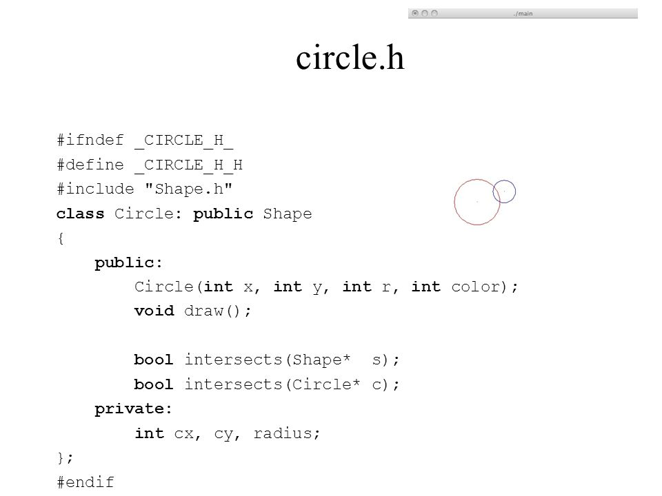 circle.h #ifndef _CIRCLE_H_ #define _CIRCLE_H_H #include Shape.h