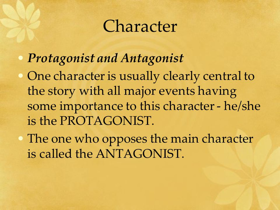 Character Protagonist and Antagonist