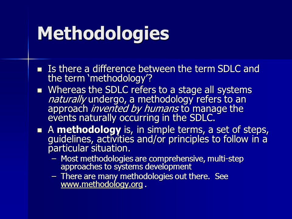 Methodologies Is there a difference between the term SDLC and the term 'methodology'