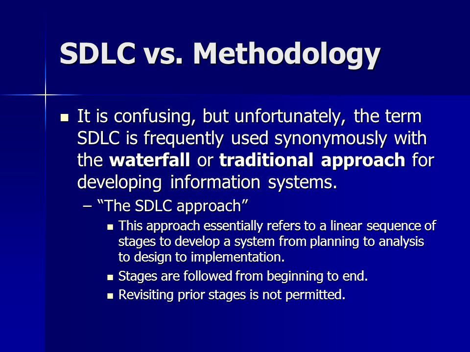 SDLC vs. Methodology