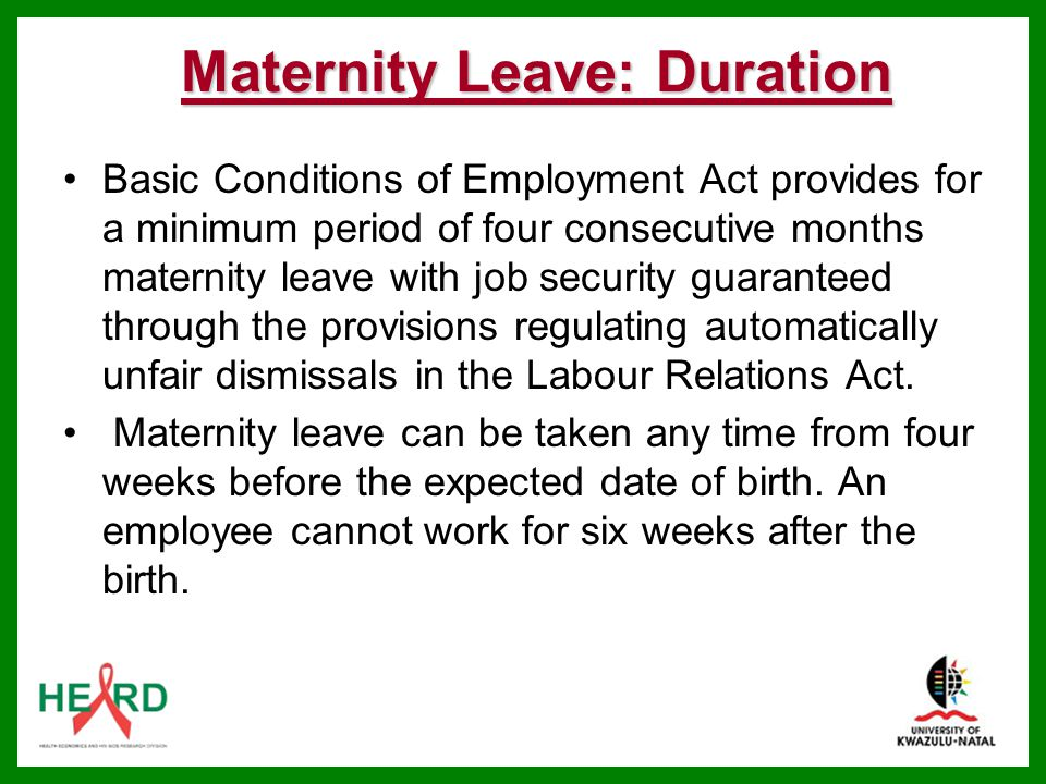 Maternity Leave: Duration