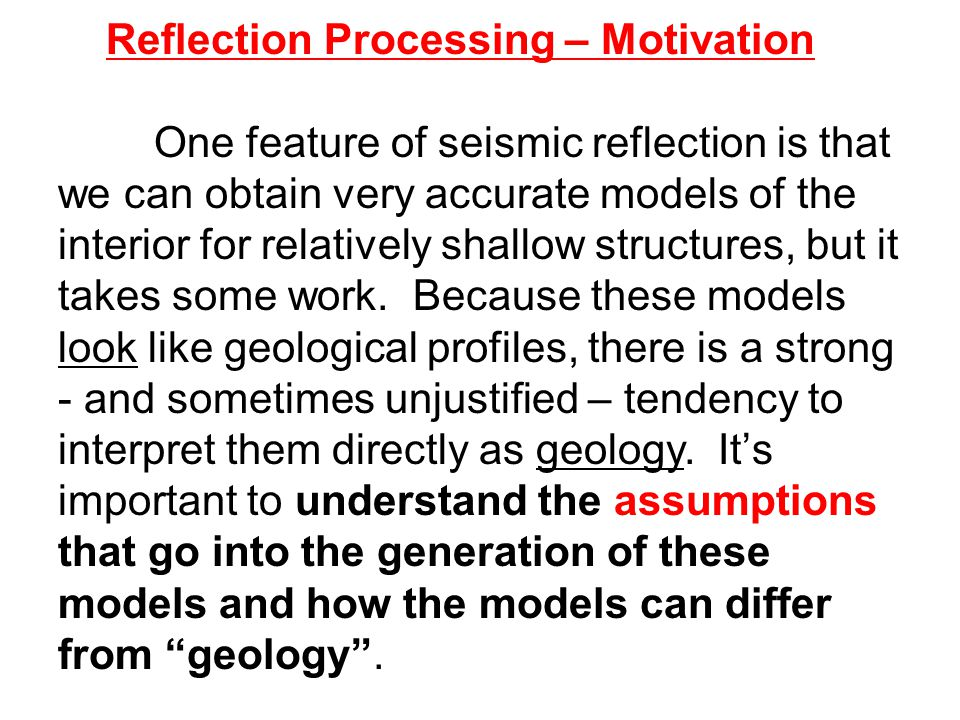 Reflection Processing – Motivation