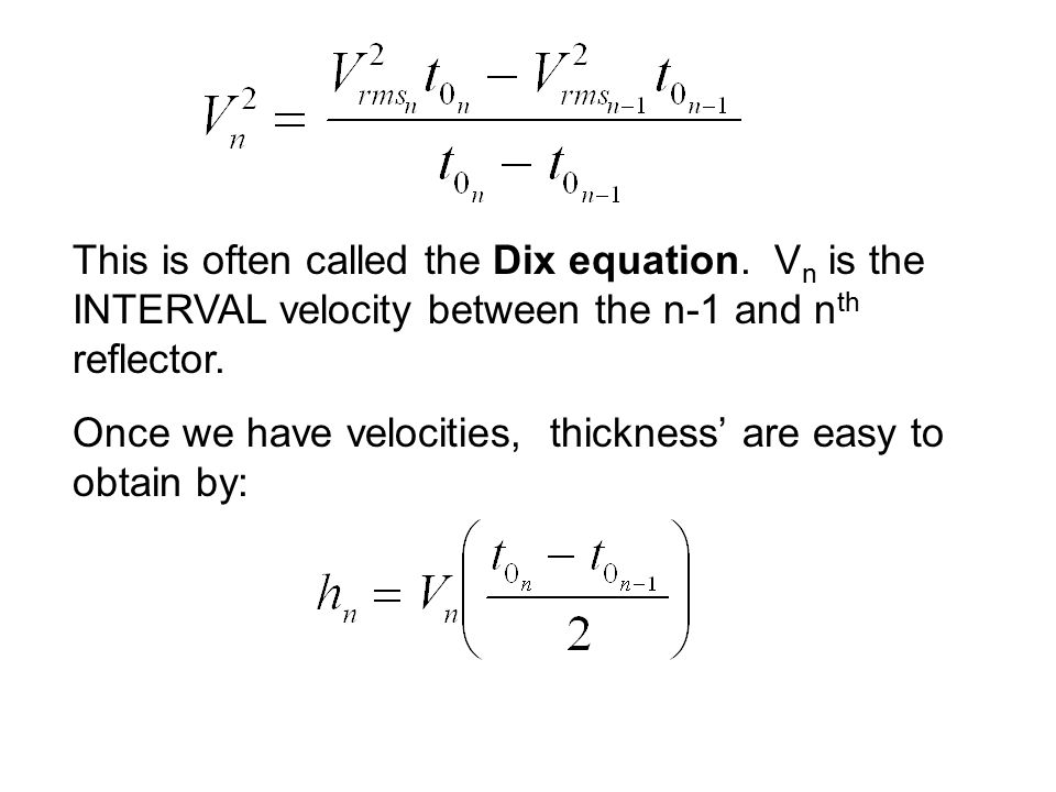 This is often called the Dix equation