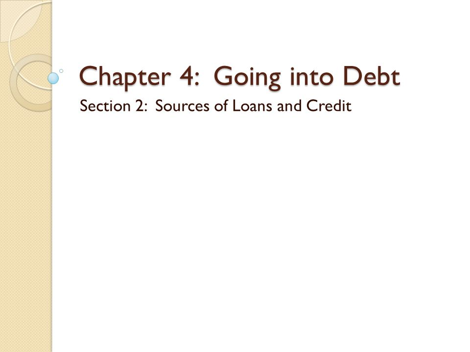 Chapter 4: Going into Debt