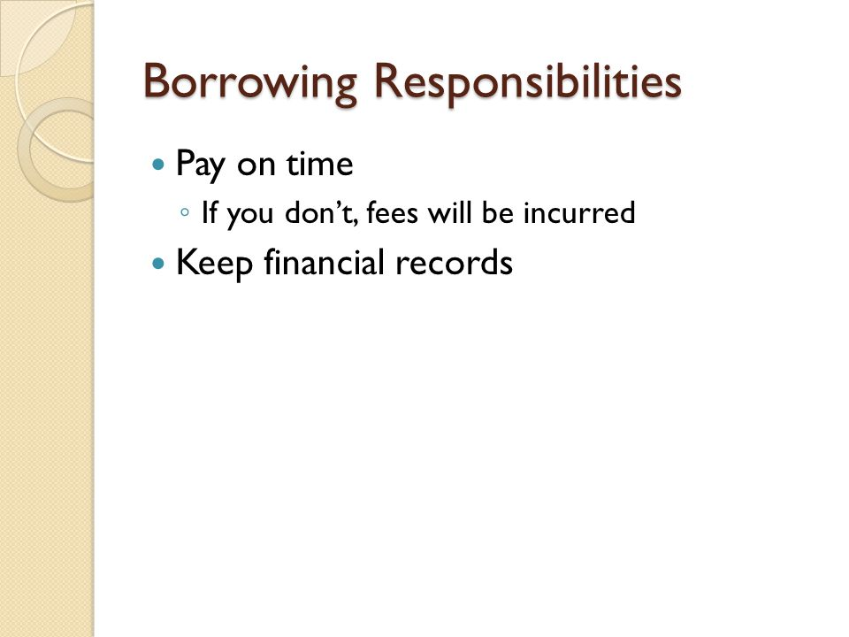 Borrowing Responsibilities