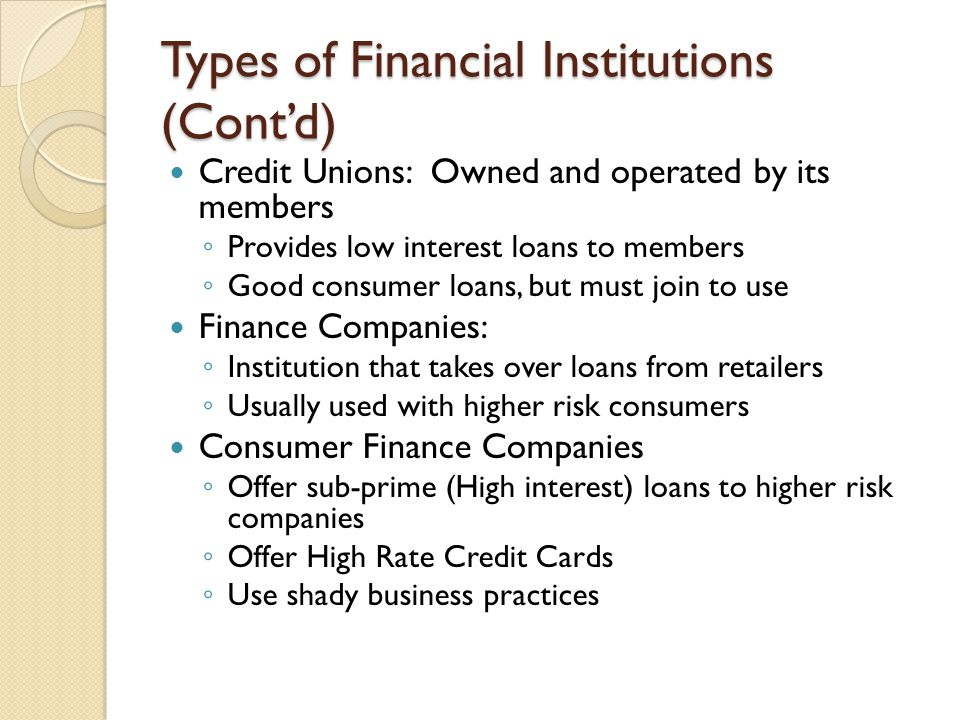 Types of Financial Institutions (Cont'd)