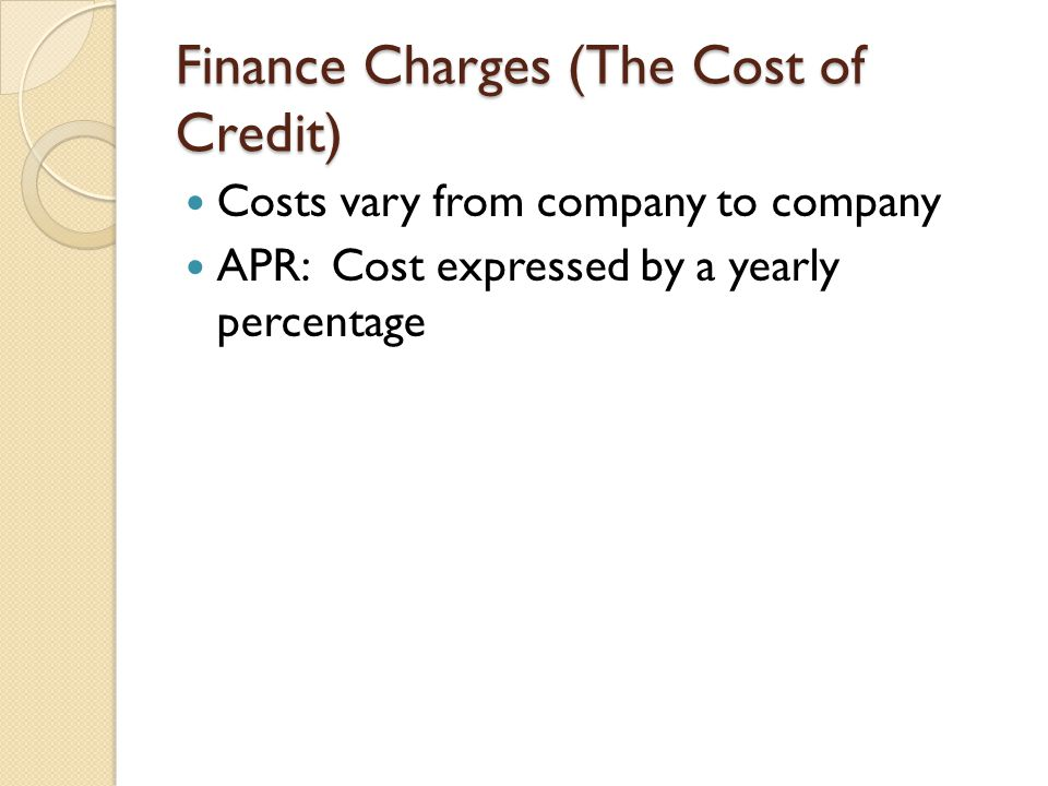 Finance Charges (The Cost of Credit)