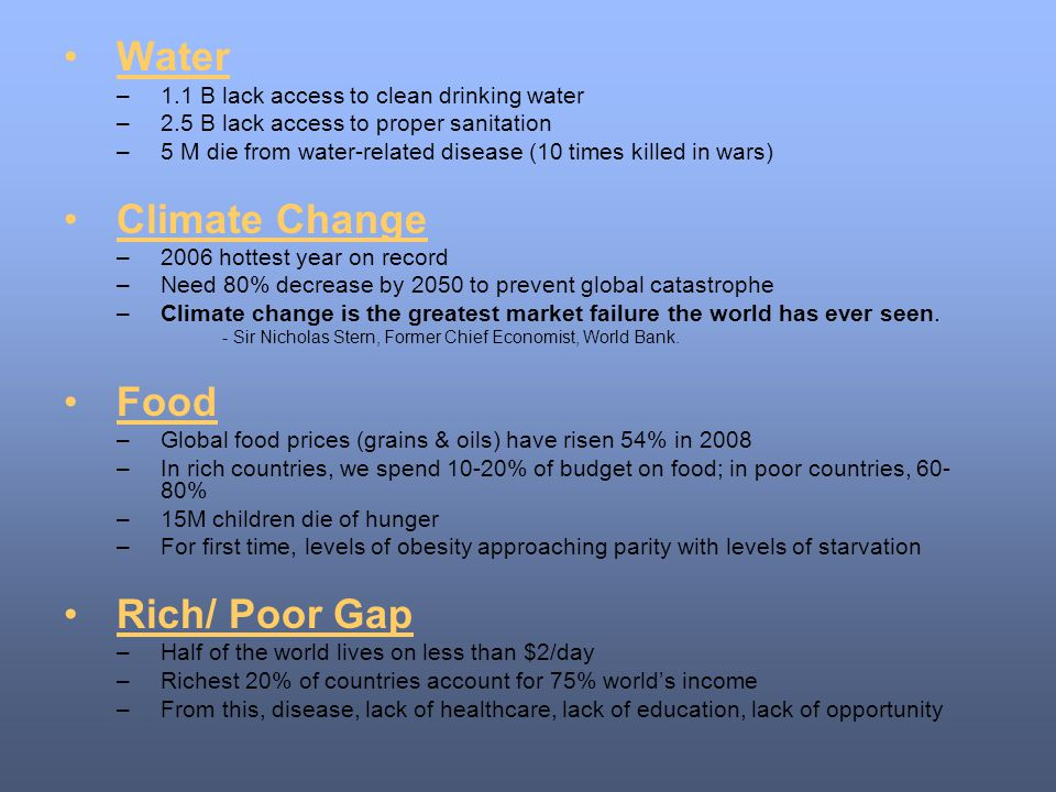 Water Climate Change Food Rich/ Poor Gap