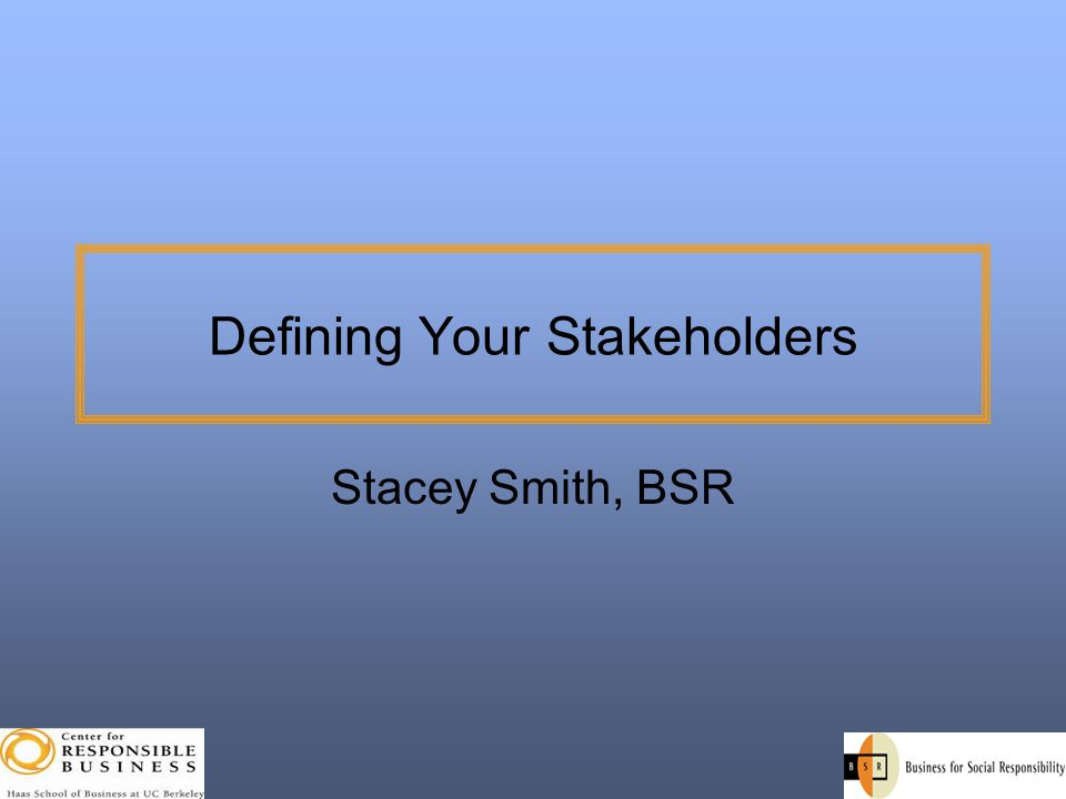Defining Your Stakeholders