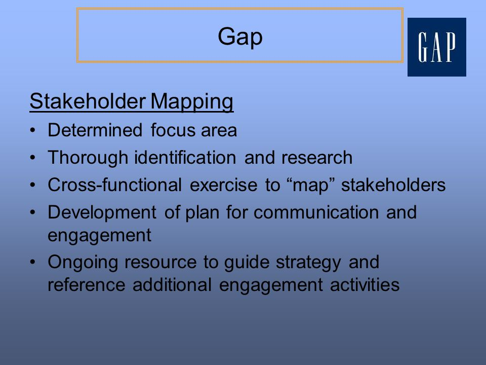Gap Stakeholder Mapping Determined focus area
