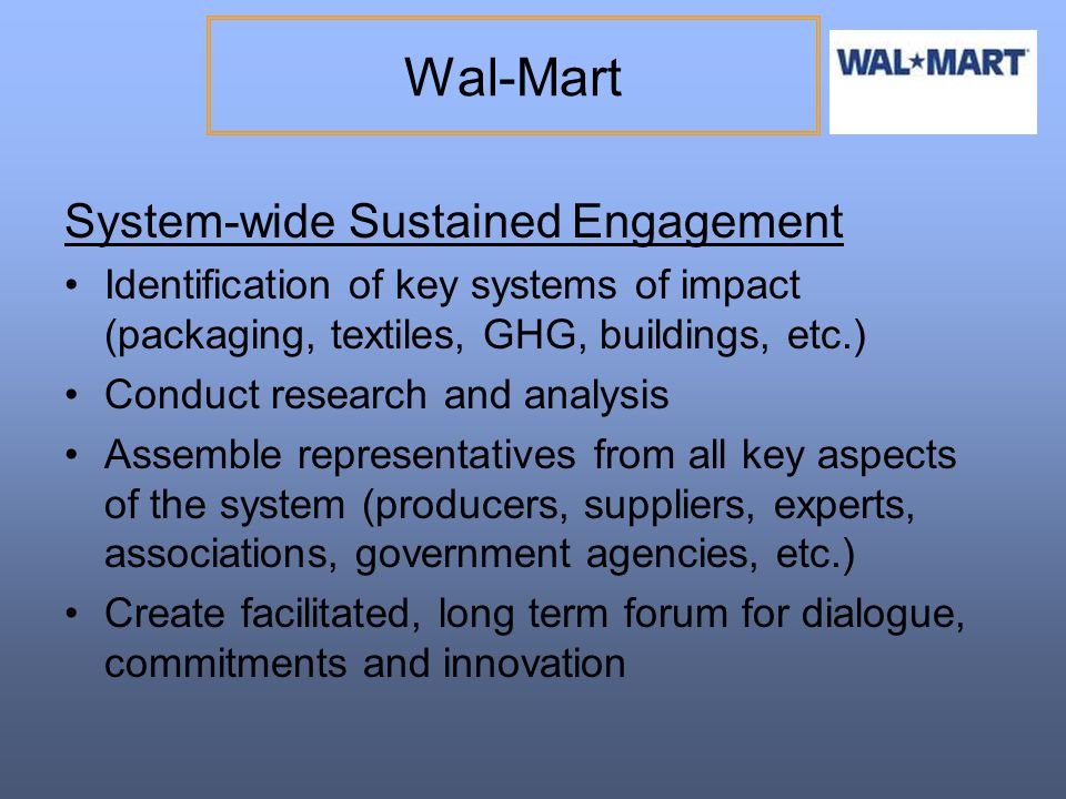 Wal-Mart System-wide Sustained Engagement