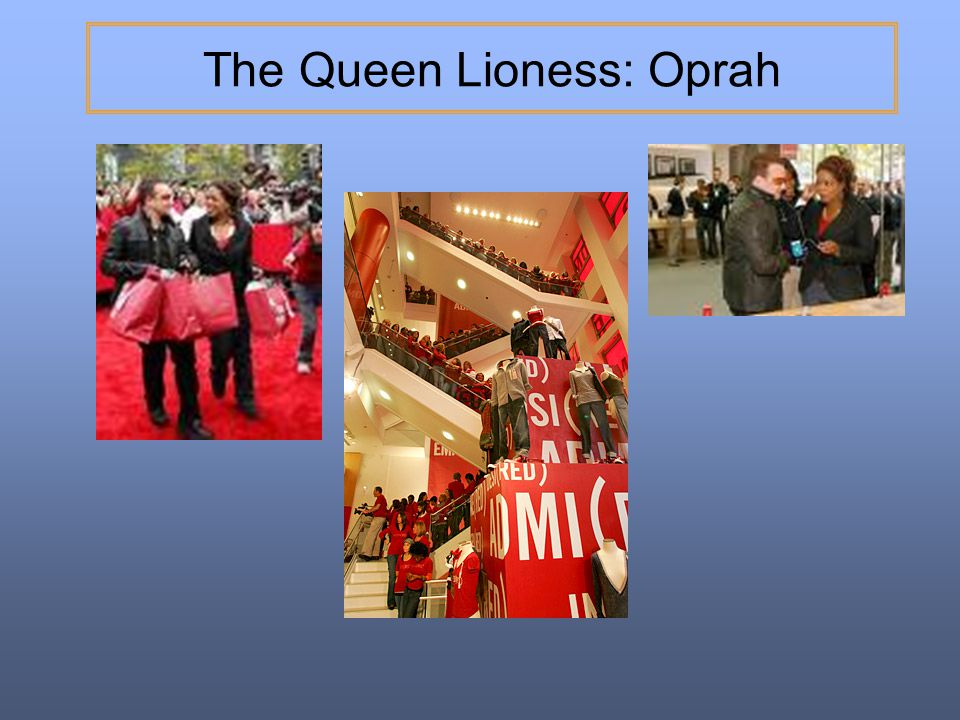 The Queen Lioness: Oprah