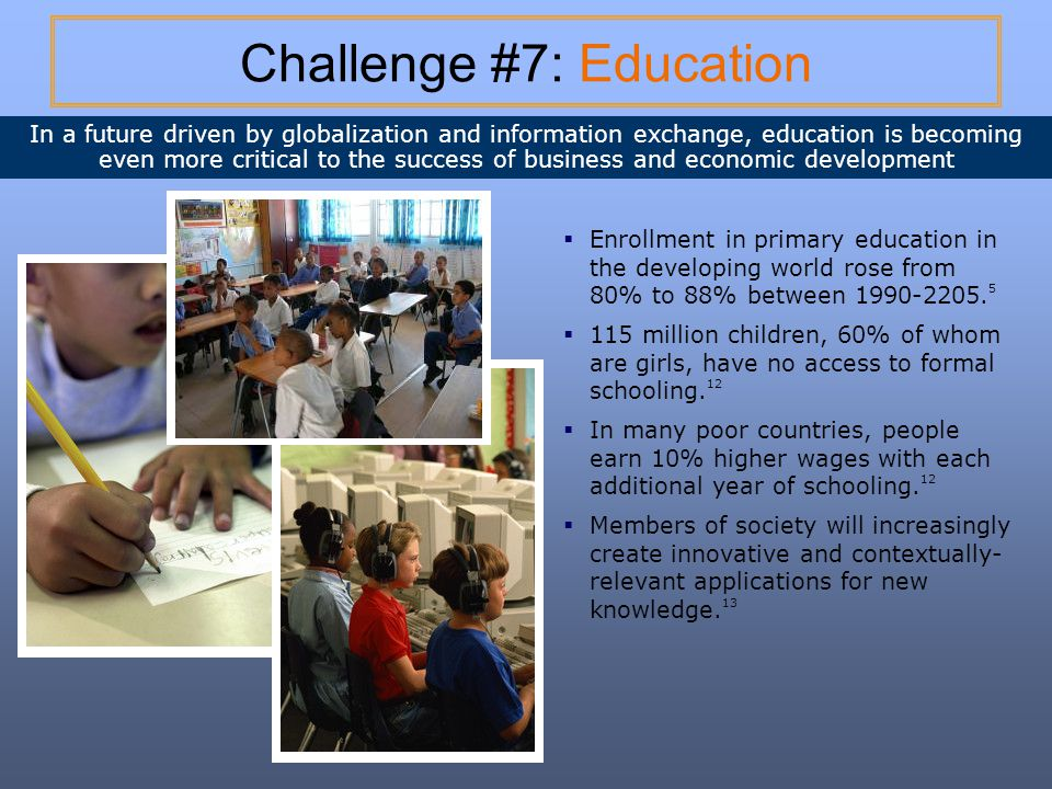 Challenge #7: Education