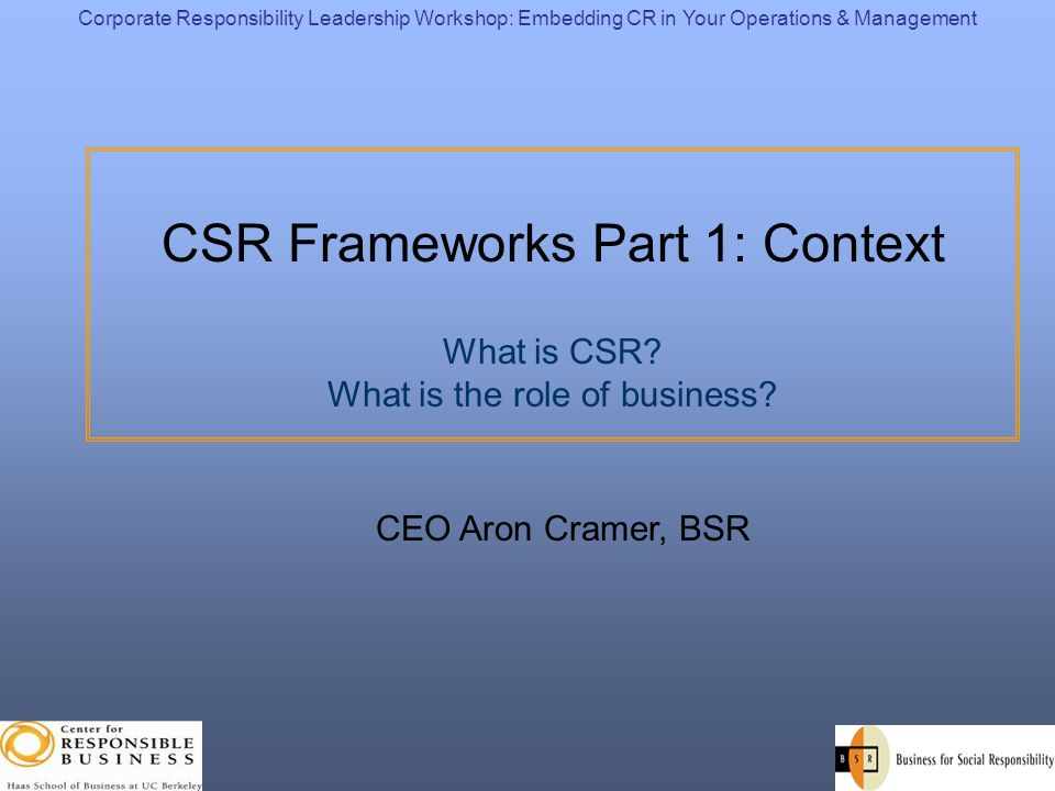 Corporate Responsibility Leadership Workshop: Embedding CR in Your Operations & Management