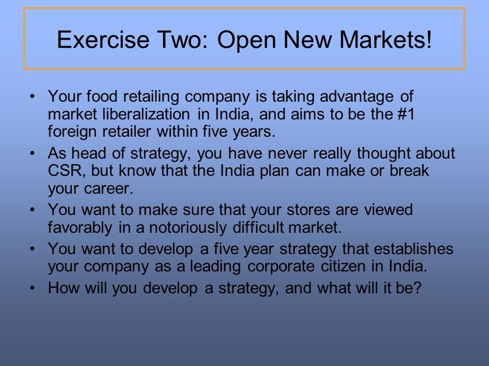 Exercise Two: Open New Markets!